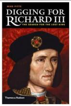 Digging for Richard the III: How Archaeology Found the King