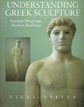 Understanding Greek Sculpture