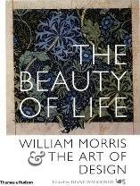 Beauty of Life: William Morris & the