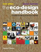 Eco-Design Handbook: Complete Sourcebook for Home and Office3rd E