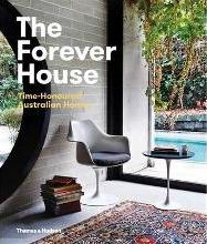 Forever House: Time Honoured Australian Homes