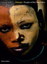 Ethiopia: Ethiopia: Peoples of the Omo Valley WITH Custom and Ceremony AND Face and Body Decoration v. 1-2