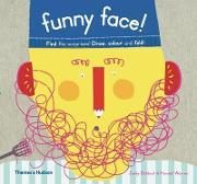 Funny Face!: Find the Surprises! Draw Colour and Fold!