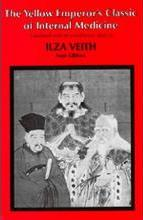 The Yellow Emperor's Classic of Internal Medicine: Chapters 1-34