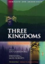 Three Kingdoms: Complete and Unabridged Pt. 1