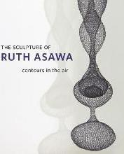 The Sculpture of Ruth Asawa