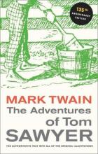 The Adventures of Tom Sawyer, 135th Anniversary Edition