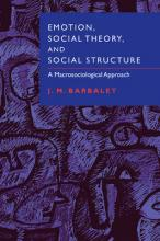 Emotion, Social Theory, and Social Structure