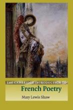 Cambridge Introductions to Literature: The Cambridge Introduction to French Poetry