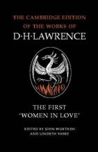 The Cambridge Edition of the Works of D. H. Lawrence: The First 'Women in Love'