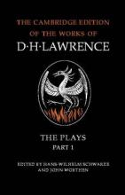 D. H. Lawrence: The Plays Part 1