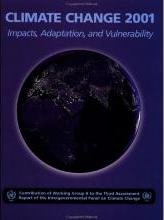 Climate Change 2001, Impacts, Adaptation, and Vulnerability 2001: Impacts, Adaptation and Vulnerability