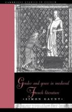 Gender and Genre in Medieval French Literature