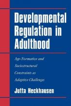 Developmental Regulation in Adulthood
