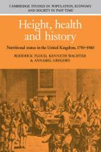 Cambridge Studies in Population, Economy and Society in Past Time: Height, Health and History: Nutritional Status in the United Kingdom, 1750-1980 Series Number 9