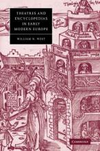 Cambridge Studies in Renaissance Literature and Culture: Theatres and Encyclopedias in Early Modern Europe Series Number 44