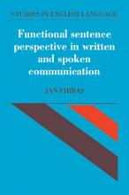 Functional Sentence Perspective in Written and Spoken Communication