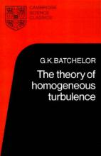Cambridge Science Classics: The Theory of Homogeneous Turbulence
