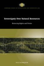 Cambridge Studies in International and Comparative Law: Sovereignty over Natural Resources: Balancing Rights and Duties Series Number 4