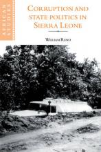 African Studies: Corruption and State Politics in Sierra Leone Series Number 83