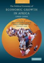 The Political Economy of Economic Growth in Africa, 1960-2000: Volume 1: v. 1