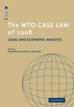 The American Law Institute Reporters Studies on WTO Law: The WTO Case Law of 2008