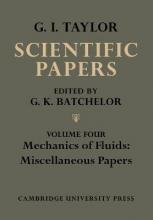 The The Scientific Papers of Sir Geoffrey Ingram Taylor 4 Volume Paperback Set The Scientific Papers of Sir Geoffrey Ingram Taylor: Mechanics of Fluids: Miscellaneous Papers Volume 4