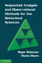 Sequential Analysis and Observational Methods for the Behavioral Sciences