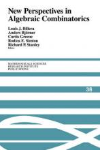 Mathematical Sciences Research Institute Publications: New Perspectives in Algebraic Combinatorics Series Number 38