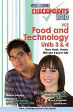 Cambridge Checkpoints VCE Food and Technology Units 3 and 4 2010 2010: Units 3 and 4