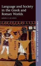 Language and Society in the Greek and Roman Worlds