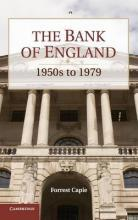 Studies in Macroeconomic History: The Bank of England: 1950s to 1979