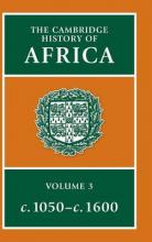 The Cambridge History of Africa: From C.1050-c.1600 v.3