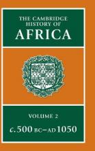 The Cambridge History of Africa: From C.500 BC-AD 1050 v.2