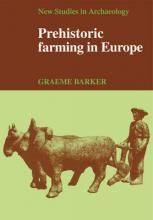 New Studies in Archaeology: Prehistoric Farming in Europe