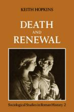 Death and Renewal: Volume 2