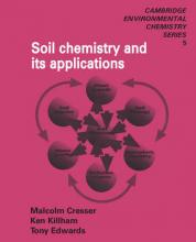 Cambridge Environmental Chemistry Series: Soil Chemistry and its Applications Series Number 5