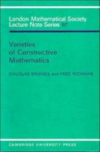 London Mathematical Society Lecture Note Series: Varieties of Constructive Mathematics Series Number 97