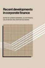 Recent Developments in Corporate Finance