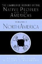 The Cambridge History of the Native Peoples of the Americas 2 Part Hardback Set: North America v.1