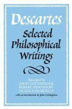 Descartes: Selected Philosophical Writings