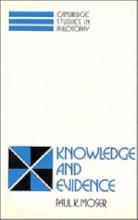 Cambridge Studies in Philosophy: Knowledge and Evidence