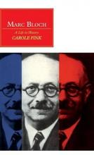 Canto original series: Marc Bloch: A Life in History