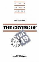 "New Essays on The ""Crying of Lot 49"""