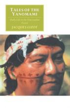 Canto original series: Tales of the Yanomami: Daily Life in the Venezuelan Forest