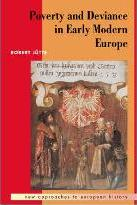 New Approaches to European History: Poverty and Deviance in Early Modern Europe Series Number 4