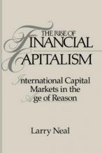 Studies in Macroeconomic History: The Rise of Financial Capitalism: International Capital Markets in the Age of Reason