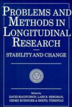 European Network on Longitudinal Studies on Individual Development: Problems and Methods in Longitudinal Research: Stability and Change