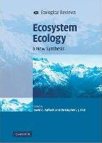Ecological Reviews: Ecosystem Ecology: A New Synthesis
