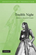 Shakespeare in Production: Twelfth Night